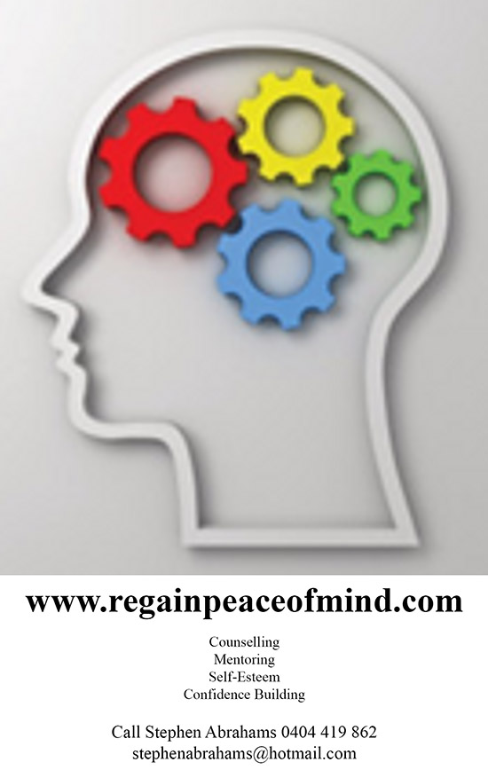 Regain Peace of Mind.  Stephen Abrahams Counselling, Mentoring, Self-Esteem and Confidence Building.  Call now on 0404 419 862 or email me at: stephenabrahams@hotmail.com